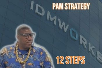 12 Simple Steps for a Successful PAM Strategy