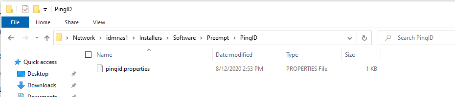 Machine generated alternative text: Home PingiD Share View Network idmnasl Name Installers Softwa re Preempt PingID Date modified 8/12/2020 2:53 PM Search PingID Type PROPERTIES File Size * Quick access Desktop Downloads pingid.properties